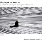 Atelier Espaces Sonores