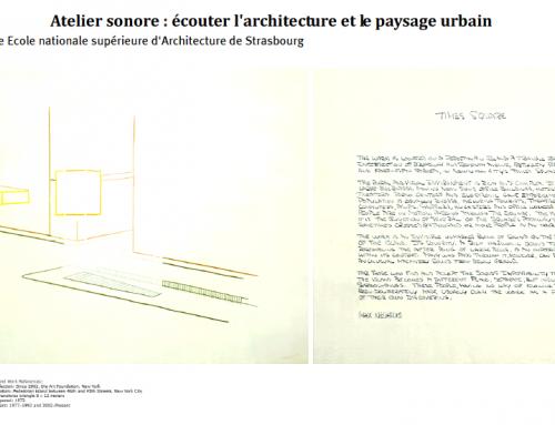 2009 Ateliers sonores : écouter l'architecture et le paysage urbain